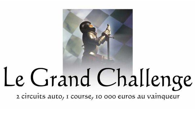 Le Grand Challenge : la course ultime est réalité !