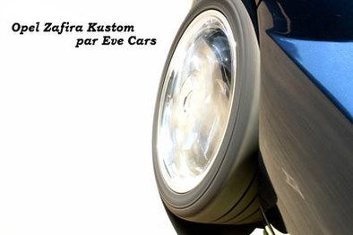 Prénatal: Opel Zafira Kustom façon Eve Cars. 1/2