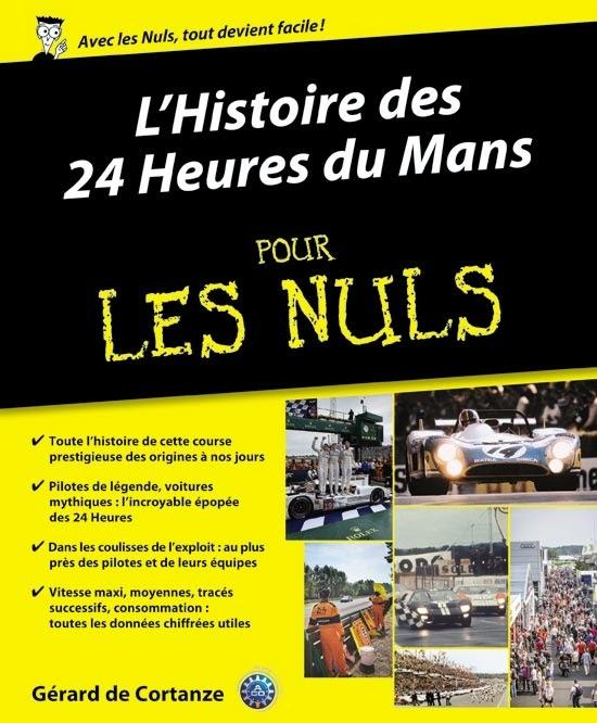 """Les 24 Heures du Mans""""Pour les Nuls"""" : indispensable avant l'édition 2016 de la course"""