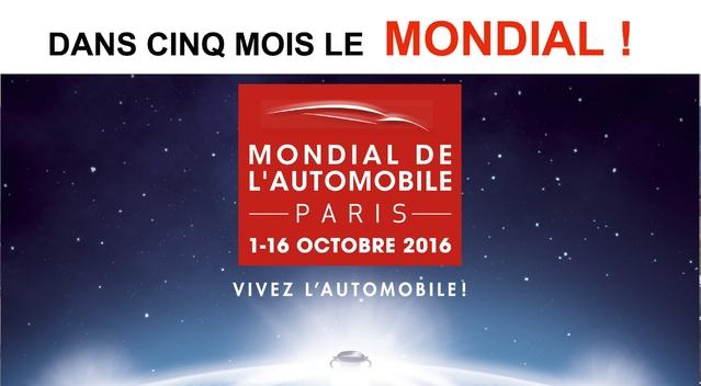 Dans cinq mois, le Mondial de l'auto 2016!
