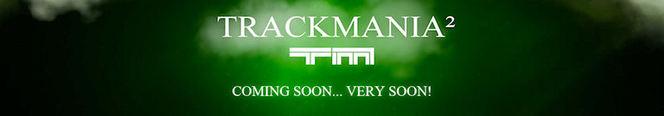 Trackmania 2 s'annonce en vidéo