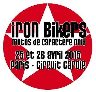 Iron Bikers, les 25 et 26 avril 2015 à Carole