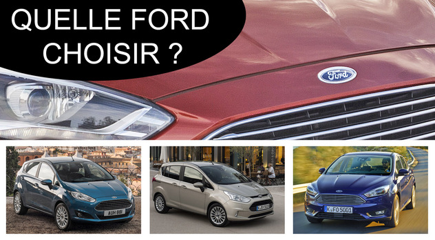 Quelle Ford choisir ?