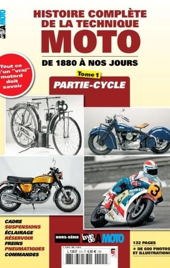 Histoire complète de la technique moto de 1880 à nos jours dans les kiosques.