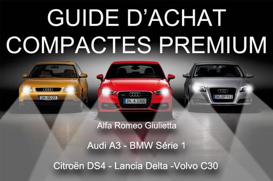 Quelle est la meilleure compacte premium : Alfa Romeo Giulietta, Audi A3 Sportback, BMW Série 1, Citroën DS4, Lancia Delta, Volvo C30?