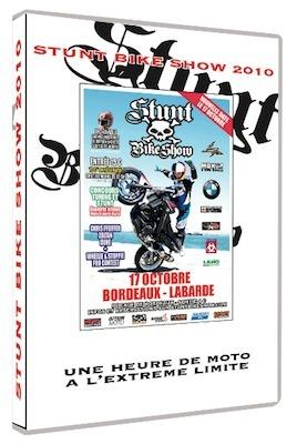 DVD: le Stunt Bike Show 2010 est dispo.