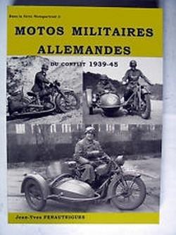 """Idée cadeau: livre """"Motos militaires allemandes du conflit 1939-45""""."""