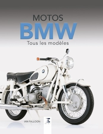 Idée cadeau: Motos BMW tous les modèles, un livre d'Ian Falloon
