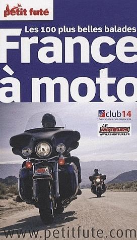 La France à Moto : L'édition 2010 du Petit Futé