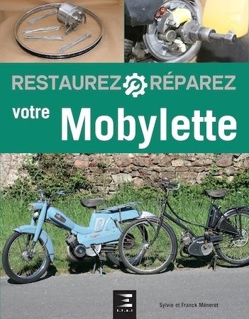 Lu pour vous: Restaurez et réparez votre mobylette de S. et F. Méneret