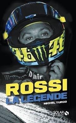 Livre: Rossi la légende par Michel Turco dispo dès le 10 novembre...