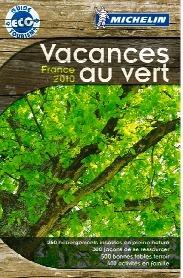 Michelin publie le guide ''Vacances au vert''