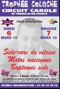 Trophée Coluche au profit des Restos du Cœur les 6 et 7 mars 2010 sur le circuit Carole.