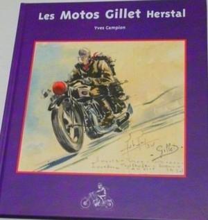 Mise à jour et réédition du livre d'Yves Campion : les Motos Gillet Herstal.