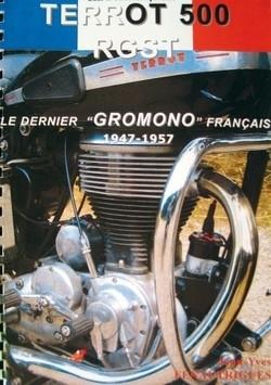 """Idée cadeau: livre: Terrot 500 RGST: le dernier """"gromono"""" français."""