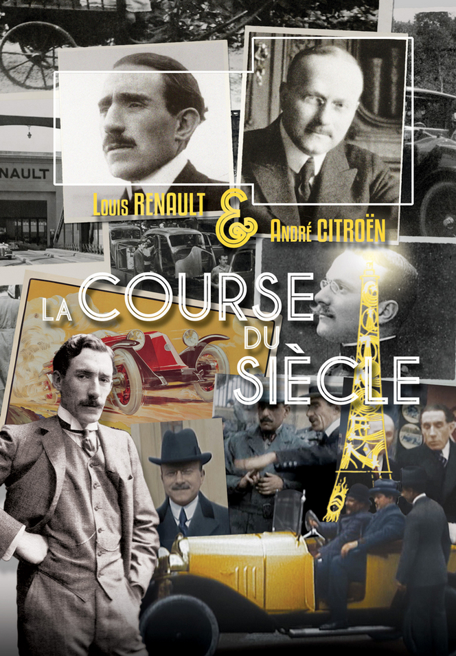 DVD - La course du siècle entre André Citroën et Louis Renault