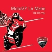 Moto GP - France: Ducati vous propose un Grand Prix premium
