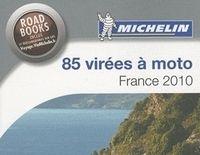 85 virées à moto par Michelin, l'édition 2010