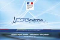 Ministère de l'Écologie : gros plan sur le projet CDG Express gare de l'Est/aéroport Paris-Charles-de-Gaulle