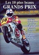 DVD : Les 10 plus beaux Grand Prix Moto des années 80-90