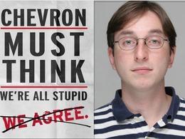 Chevron pense que nous sommes stupides
