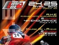 24 et 25 avril 2010 :  5ème édition de l'Avenir Moto Endurance à Carole