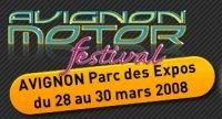 Avignon Motor Festival 2008 : réservez votre week-end du 28 au 30 mars