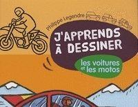 Idée cadeau - Livre : J'apprends à dessiner les voitures et les motos