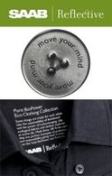 Saab/Reflective Circle : Pure BioPower Eco Clothing Collection