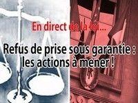 En direct de la loi - Refus de prise sous garantie : les actions à mener !