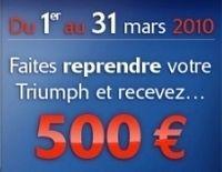 Un bon d'achat de 500 €uros pour l'achat d'une Triumph neuve du 1er au 31 mars