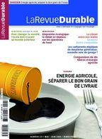 LaRevueDurable vous décortique les biocarburants !