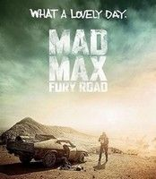 """Cinéma """"Mad Max Fury Road"""" : la dernière bande annonce"""
