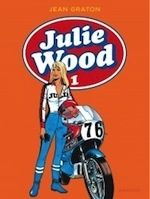 BD : Julie Wood, l'intégrale Tome 1 à paraître  le 3 juillet