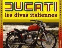 Idée cadeau - Livre : Ducati, Les divas italiennes