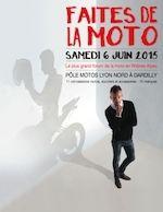 Pôle Motos Lyon-Nord Dardilly : l'événement ''Faites de la Moto'' le 6 juin 2015