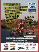 Championnat de France Supermotard : 1ère manche à Bordeaux Mérignac du 2 au 4 avril 2010