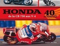 Idée cadeau - Livre : Honda, de la CB 750 aux V4 - 40 ans en endurance
