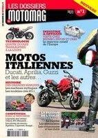 Les dossiers de Motomag : un premier n° pour les fans d'italiennes.