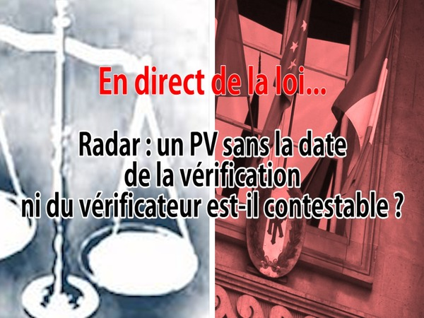 en direct de la loi radar quand la date de la v rification et le nom du v rificateur n. Black Bedroom Furniture Sets. Home Design Ideas