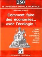 Livre de Jean-Marc Lorach : Comment faire des économies… avec l'écologie !