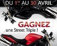 Du 1er au 30 Avril 2010 : Essayez la gamme Triumph et gagnez une Street Triple...