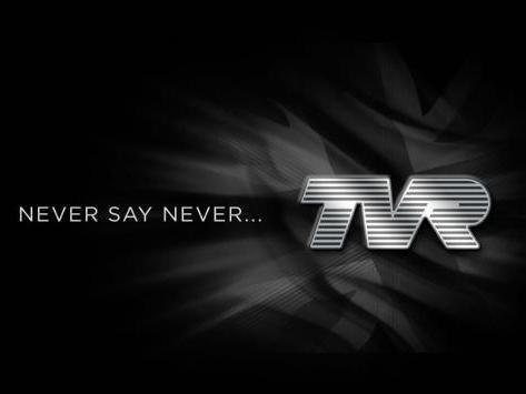 TVR: ne jamais dire jamais
