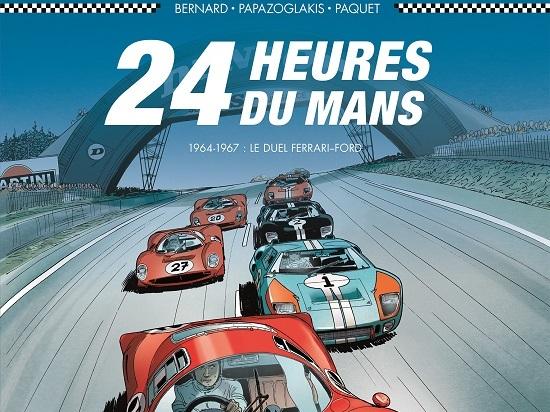 Les Duels Ferrari Ford Des 24 Heures Du Mans 224 Revivre En Bd