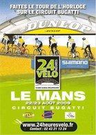 Les 24 Heures Vélo au Mans : un événement musclé vous est proposé !