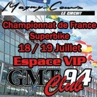La manche Française de Superbike à Magny-Cours en VIP avec le GMT94