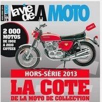 """La Vie de la Moto hors série """"la cote de la moto de collection""""."""