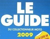 Idée cadeau - Livre : Le guide du collectionneur moto 2009