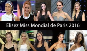 Election de Miss Mondial de Paris 2016 - 10 hôtesses à départager