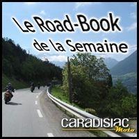 """Caradisiac Moto vous donne rendez-vous cet été pour """"le road-book de la semaine"""" [+vidéo]"""